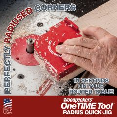 OneTIME Tool - Radius Quick Jig 2021 - Retired Monday, September 27, 2021
