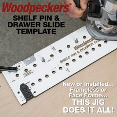 Woodpeckers Shelf Pin and Drawer Slide Template